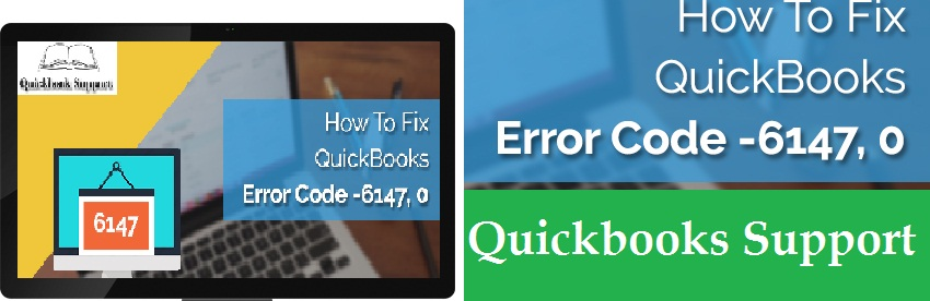 Fix Quickbooks Error -6147 - 0 | Call @ 1-877-227-2303